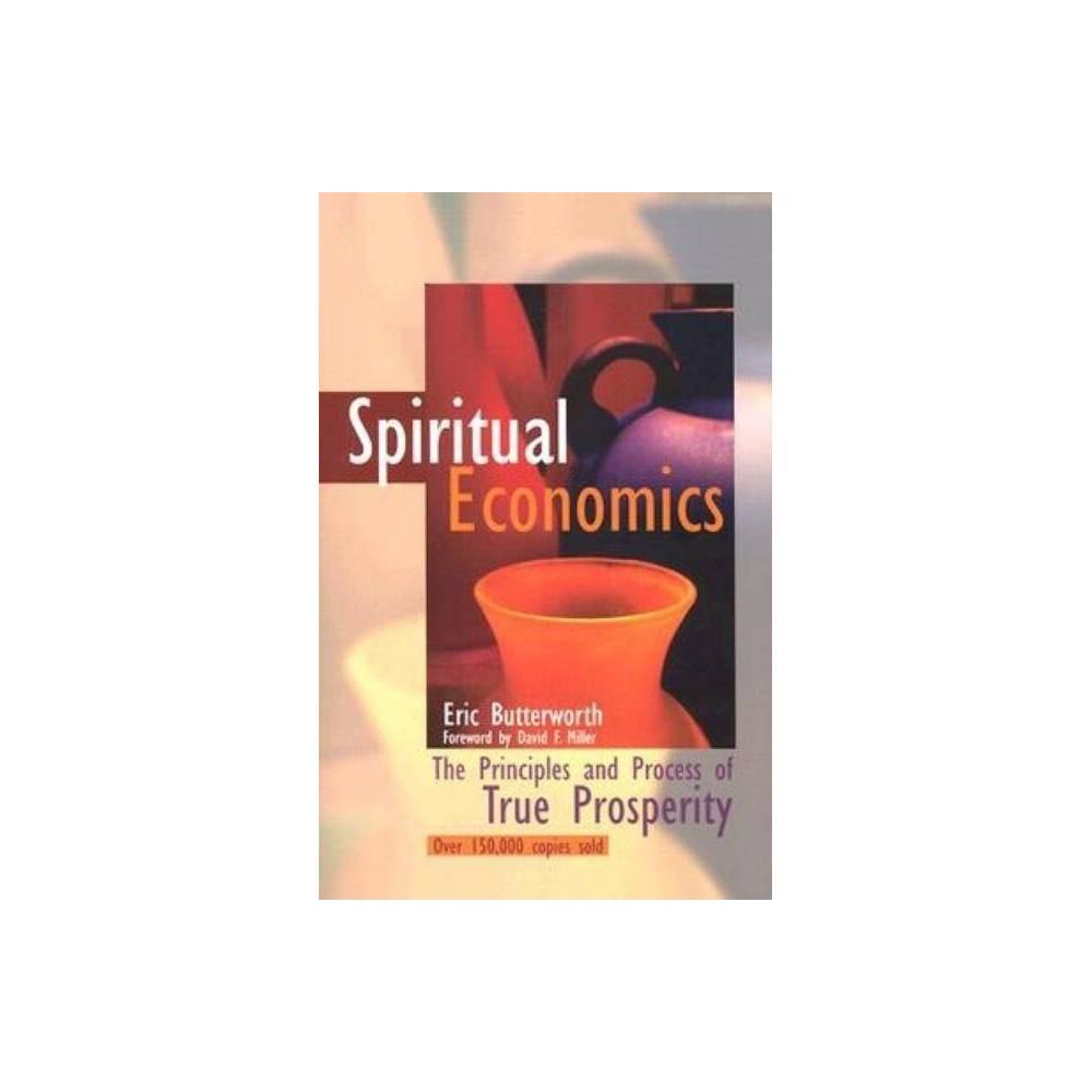 Spiritual Economics By Eric Butterworth Paperback