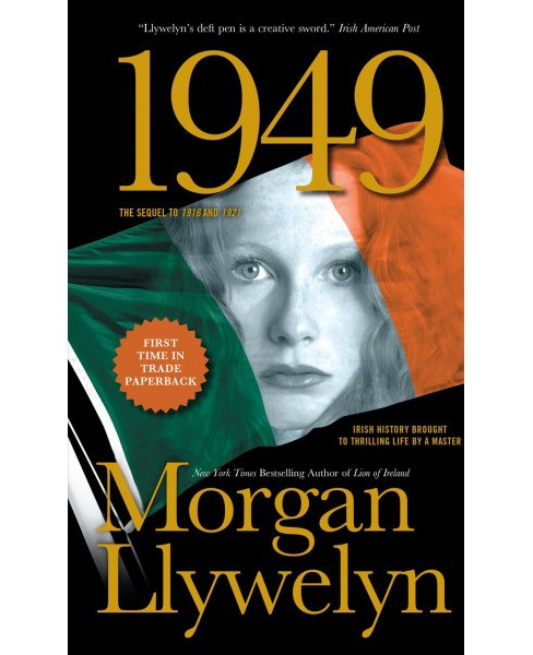 1949 : A Novel of the Irish Free State (Reprint) (Paperback) (Morgan Llywelyn) - image 1 of 1