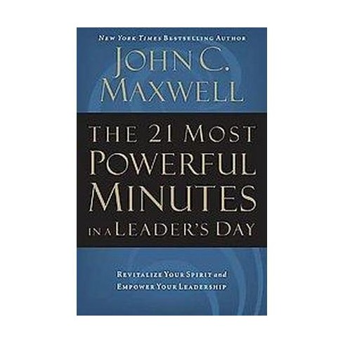 21 Most Powerful Minutes In A Leaders Day Revitalize Your Spirit