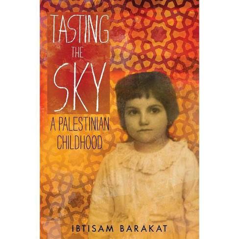 Tasting the Sky - by  Ibtisam Barakat (Paperback) - image 1 of 1