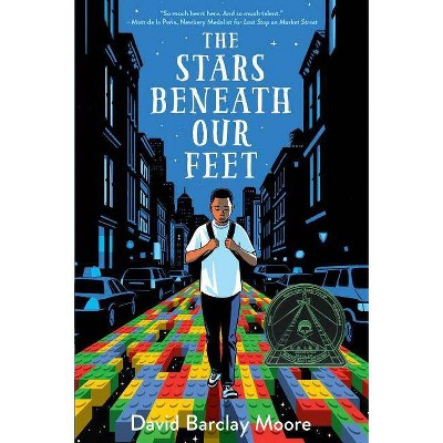 The Stars Beneath Our Feet - by  David Barclay Moore (Hardcover)