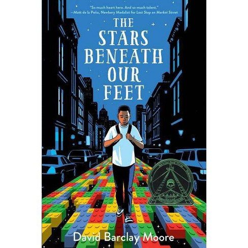 The Stars Beneath Our Feet - by  David Barclay Moore (Hardcover) - image 1 of 1