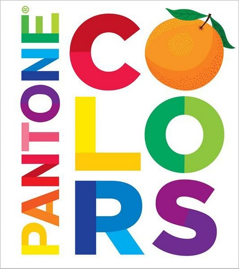 Pantone: Colors (Boardbook) by Pantone - image 1 of 1