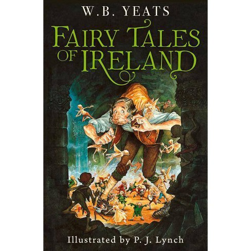 Fairy Tales of Ireland - by  W B Yeats (Paperback) - image 1 of 1