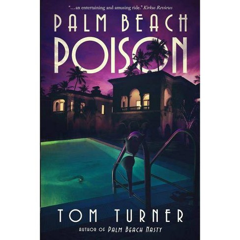 Palm Beach Poison - by  Tom Turner (Paperback) - image 1 of 1