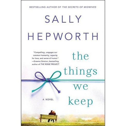The Things We Keep: A Novel (Trade Paper) By Sally Hepworth - image 1 of 1