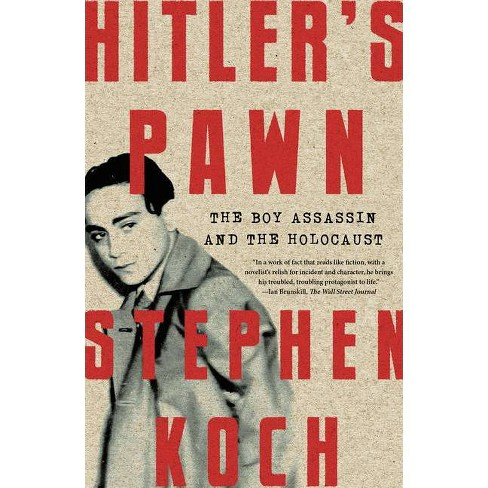 Hitler's Pawn - by  Stephen Koch (Paperback) - image 1 of 1