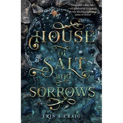 House Of Salt And Sorrows - By Erin A. Craig (Hardcover) : Target