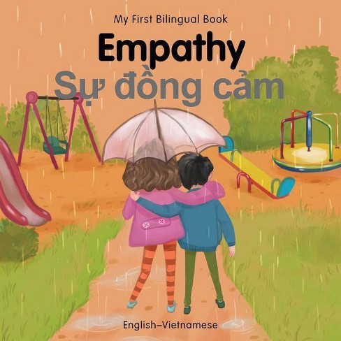 My First Bilingual Book-Empathy (English-Vietnamese) - (Board_book) - image 1 of 1