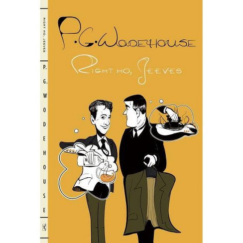 Right Ho, Jeeves - by  P G Wodehouse (Paperback) - image 1 of 1