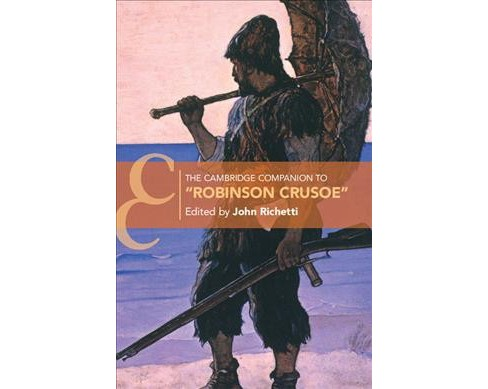 "Cambridge Companion to ""Robinson Crusoe"" -  (Hardcover) - image 1 of 1"