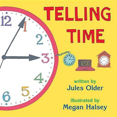Telling Time - by  Jules Older (Paperback) - image 1 of 1