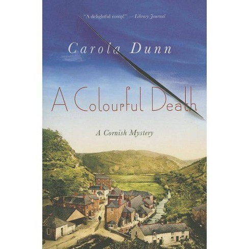 Colourful Death - (Cornish Mysteries) by  Carola Dunn (Paperback) - image 1 of 1
