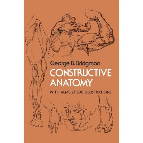 Constructive Anatomy - (Dover Anatomy for Artists) by  George B Bridgman (Paperback) - image 1 of 1