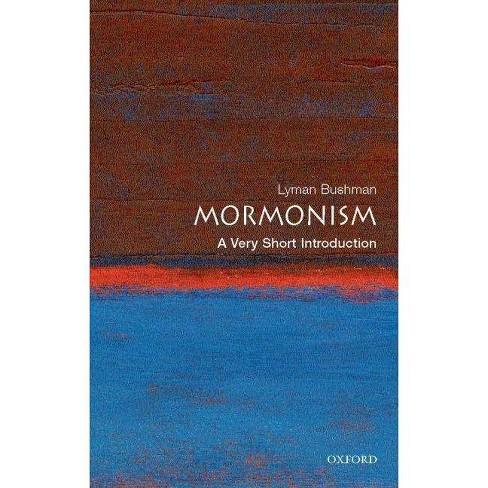 Mormonism: A Very Short Introduction - by  Richard Lyman Bushman (Paperback) - image 1 of 1