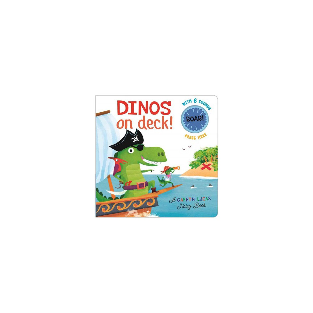 Dinos on Deck! (Hardcover)