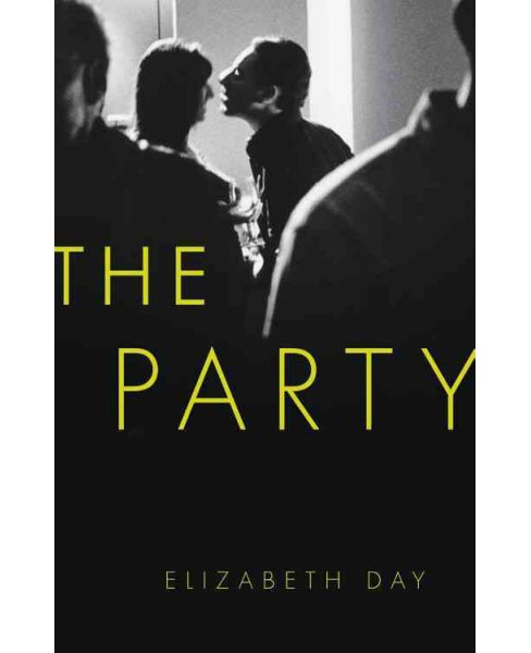 Party -  by Elizabeth Day (Hardcover) - image 1 of 1