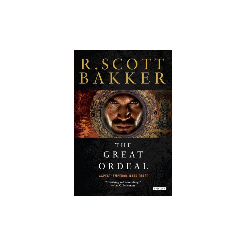 Great Ordeal (Reprint) (Paperback) (R. Scott Bakker)