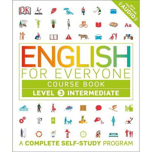 English for Everyone: Level 3: Intermediate, Course Book - (Paperback) - image 1 of 1