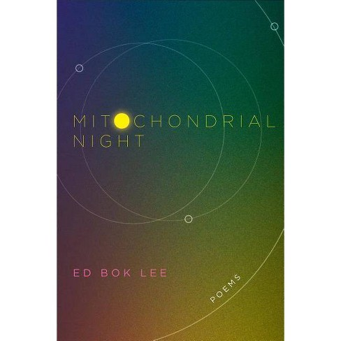 Mitochondrial Night - by  Ed Bok Lee (Paperback) - image 1 of 1