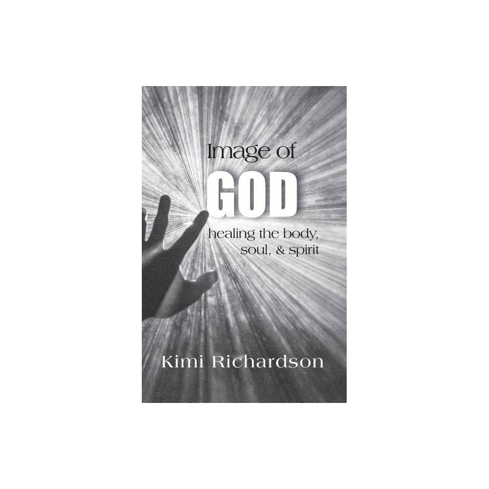 Image Of God By Kimi Richardson Paperback
