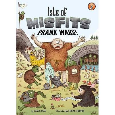 Isle of Misfits 3: Prank Wars! - by  Jamie Mae (Paperback)
