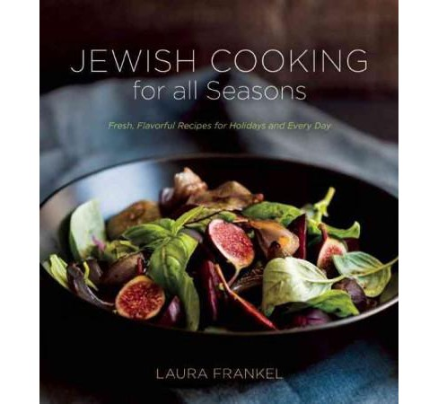 Jewish Cooking for All Seasons : Fresh, Flavorful Recipes for Holidays and Every Day (Reprint) - image 1 of 1
