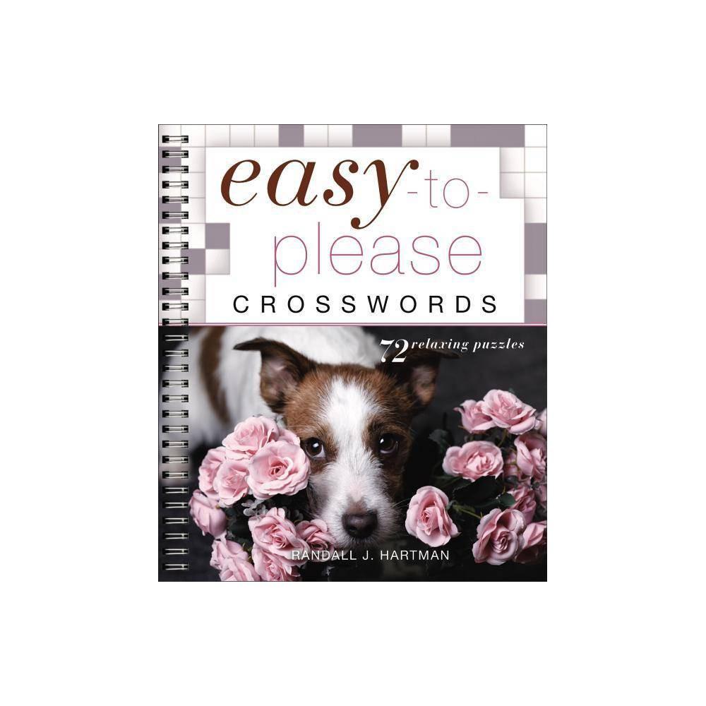 Easy To Please Crosswords Easy Crosswords By Randall J Hartman Paperback