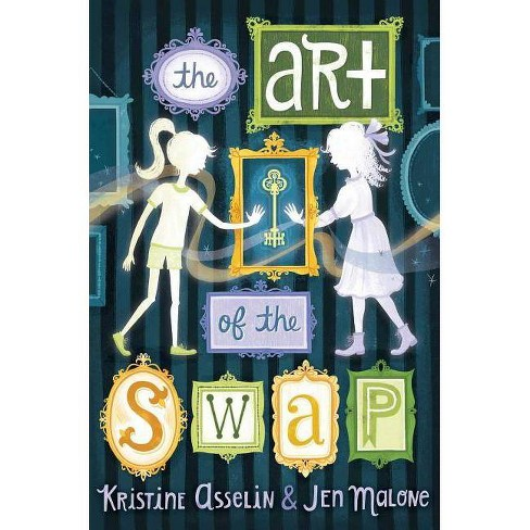 The Art of the Swap - by  Kristine Asselin & Jen Malone (Hardcover) - image 1 of 1