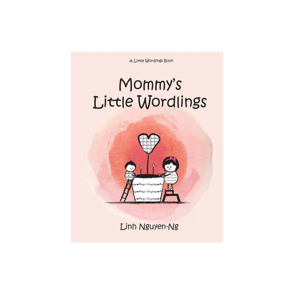 Mommy S Little Wordlings By Linh Nguyen Ng Paperback
