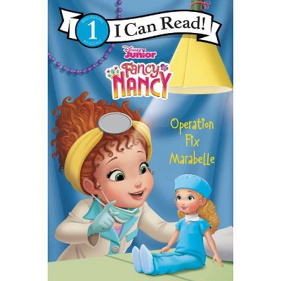 Disney Junior Fancy Nancy: Operation Fix Marabelle - (I Can Read Level 1) by Nancy Parent (Paperback)