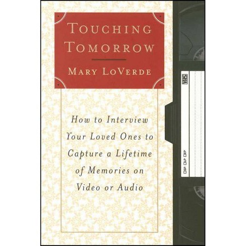 Touching Tomorrow - by  Mary Loverde (Paperback) - image 1 of 1