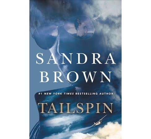 Tailspin -  Large Print by Sandra Brown (Hardcover) - image 1 of 1