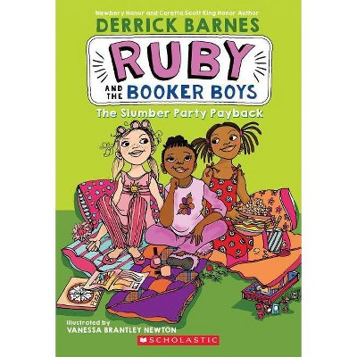 The Slumber Party Payback (Ruby and the Booker Boys #3) - (Ruby & the Booker Boys (Paperback)) by  Derrick D Barnes (Paperback)