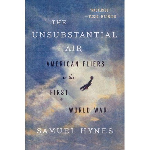The Unsubstantial Air - by  Samuel Hynes (Paperback) - image 1 of 1