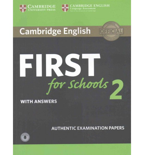 Cambridge English First for Schools 2 with Answers : Authentic Examination Papers (Student) (Paperback) - image 1 of 1