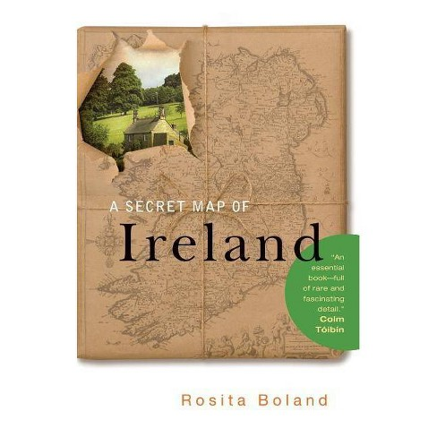 A Secret Map of Ireland - by  Rosita Boland (Paperback) - image 1 of 1