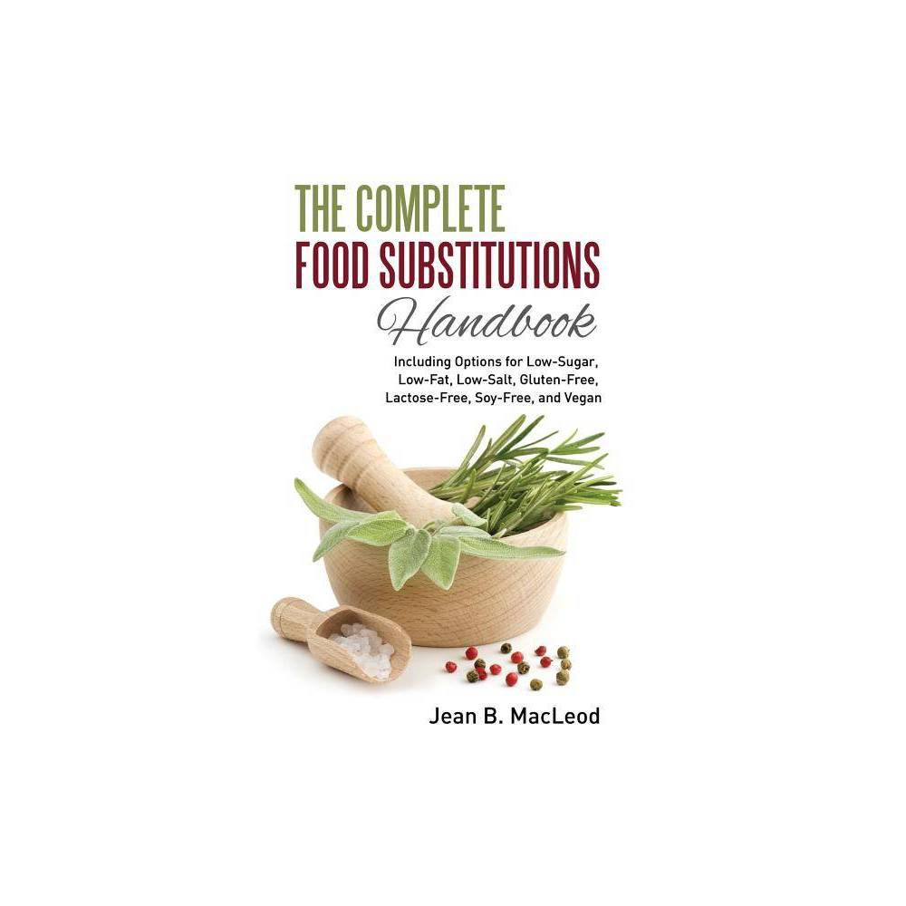The Complete Food Substitutions Handbook By Jean B Macleod Paperback