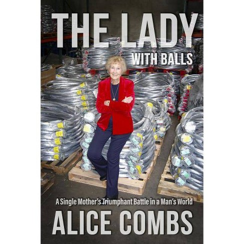 The Lady with Balls - by  Alice Combs (Paperback) - image 1 of 1