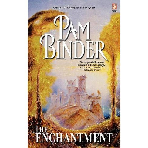 The Enchantment - by  Pam Binder (Paperback) - image 1 of 1