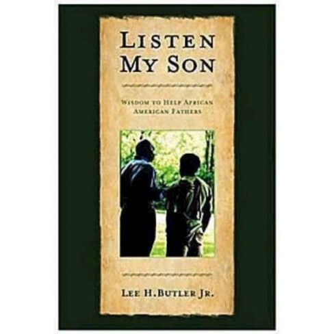 Listen My Son - by  Lee H Butler (Paperback) - image 1 of 1