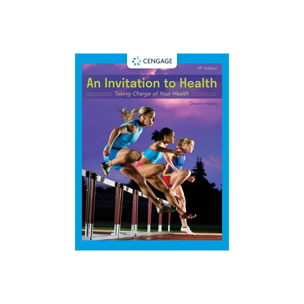 An Invitation To Health 19th Edition By Dianne Hales Paperback