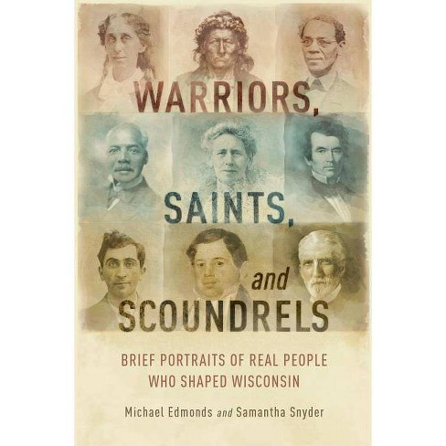 Warriors, Saints, and Scoundrels - by  Michael Edmonds & Samantha Snyder (Paperback) - image 1 of 1