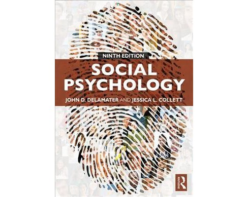 Social Psychology -  by John D. Delamater & Jessica L. Collett (Paperback) - image 1 of 1