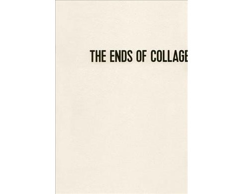 Ends of Collage (Paperback) - image 1 of 1