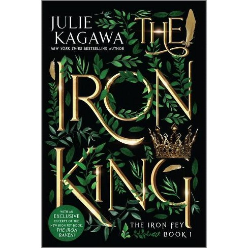 The Iron King Special Edition - (Iron Fey) by  Julie Kagawa (Paperback) - image 1 of 1