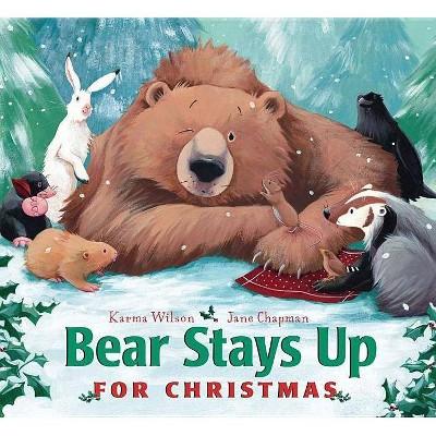 Bear Stays Up for Christmas - (Bear Books)by Karma Wilson (Board_book)
