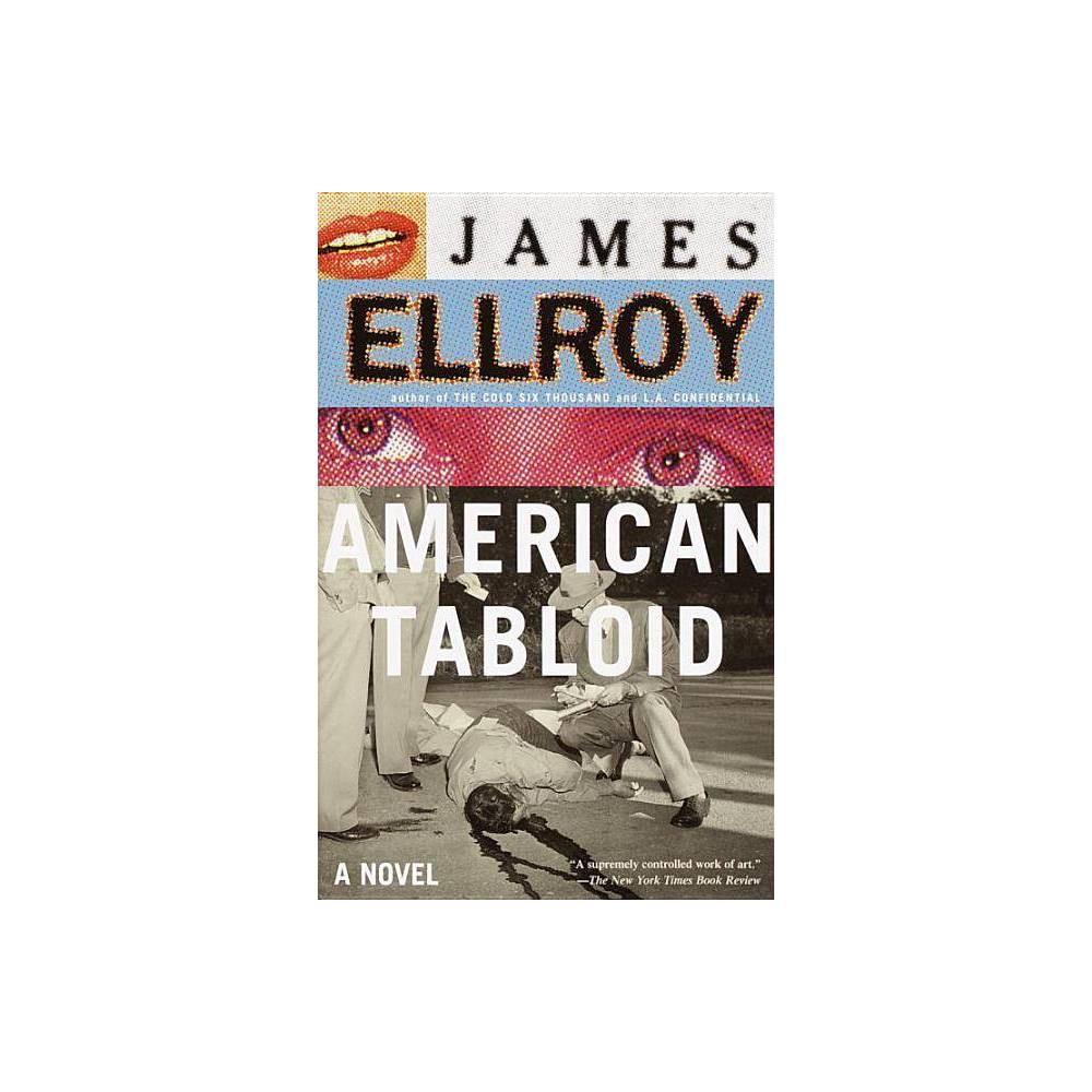 American Tabloid Underworld Usa Trilogy By James Ellroy Paperback