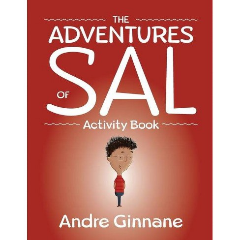 The Adventures of Sal - by  Andre Ginnane (Paperback) - image 1 of 1
