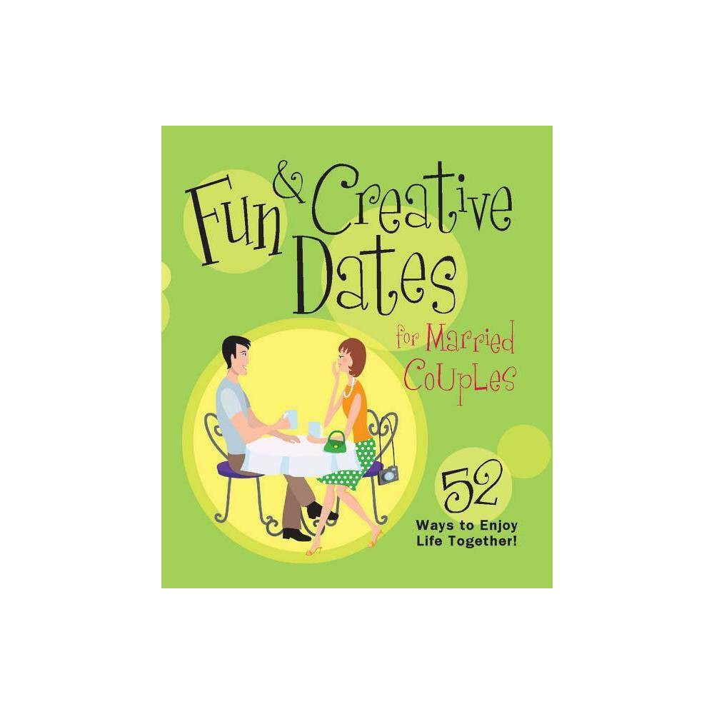 Fun Creative Dates For Married Couples Paperback